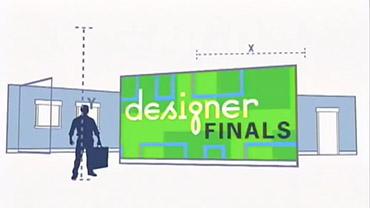 Designer Finals